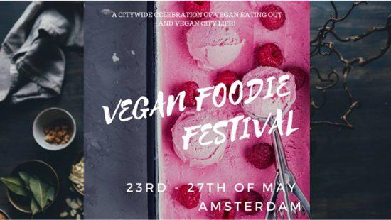 Vegan Foodie Festival (23 mei – 27 mei 2018)